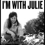 I'm With Julie
